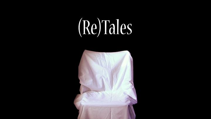 (RE)TALES