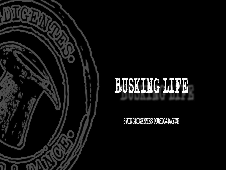 Busking Life
