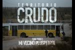 Territorio Crudo - Mi vecino Plus Petrol